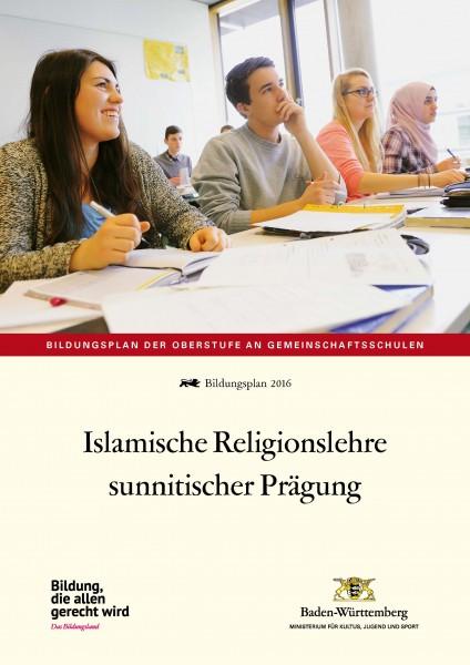 LPH 4/2016 Bildungsplan - Islamische Religionslehre sunnitischer Prägung