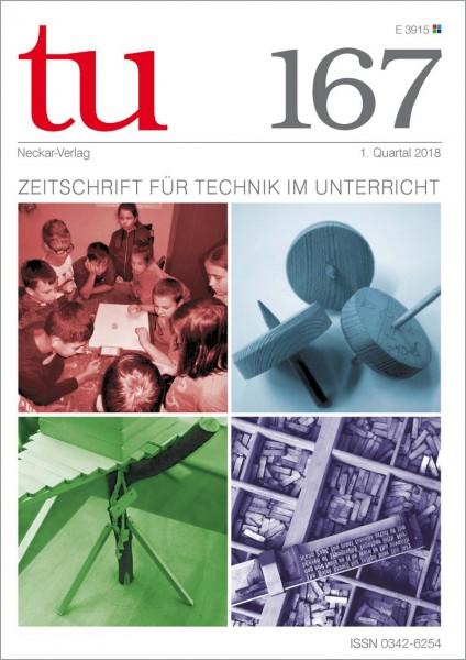 tu 167 - Zeitschrift für Technik im Unterricht