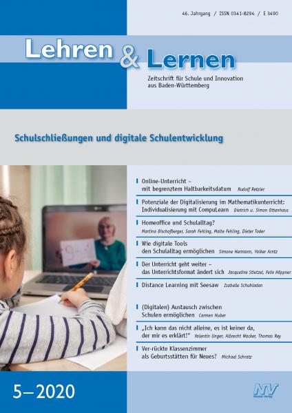 Lehren & Lernen 5/2020 Schulschließungen und digitale Schulentwicklung
