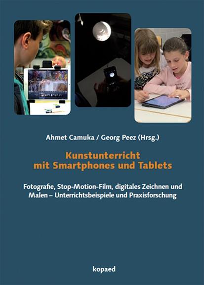 Kunstunterricht mit Smartphones und Tablets