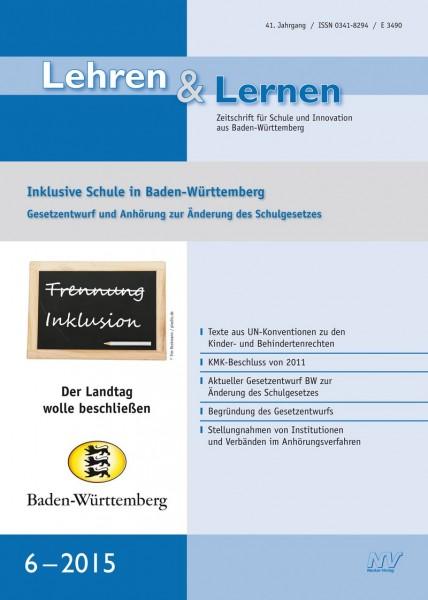 Lehren & Lernen 6/2015 Inklusive Schule in Baden-Württemberg