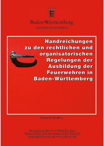 Handreichungen zu den rechtlichen u. organisatorischen Regelungen der Ausbildung der Feuerwehr in BW