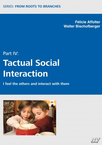 Part IV: Tactual Social Interaction