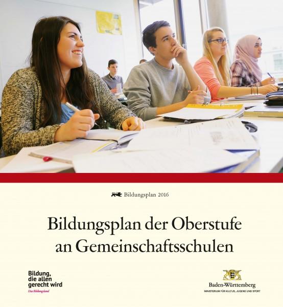 LPH 4/2016 Bildungsplan Gemeinschaftsschule Oberstufe - Komplettwerk