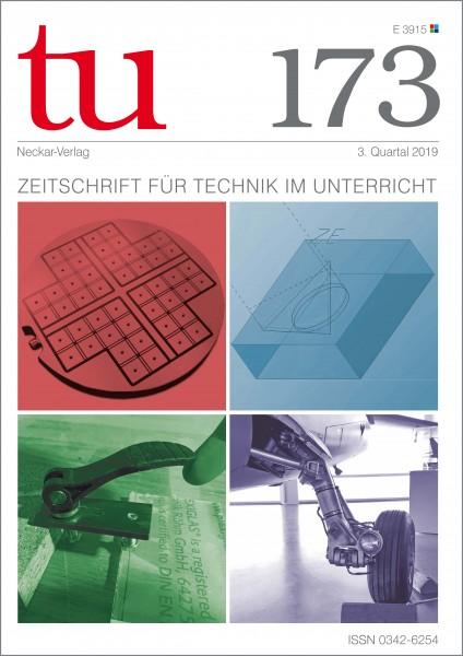 tu 173 - Zeitschrift für Technik im Unterricht