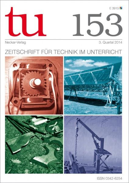 tu 153 Zeitschrift für Technik im Unterricht