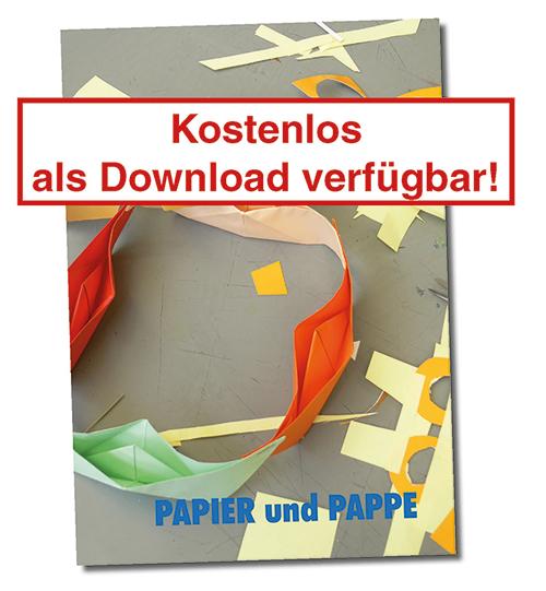 SCHULKUNST: Papier und Pappe (E-Book)