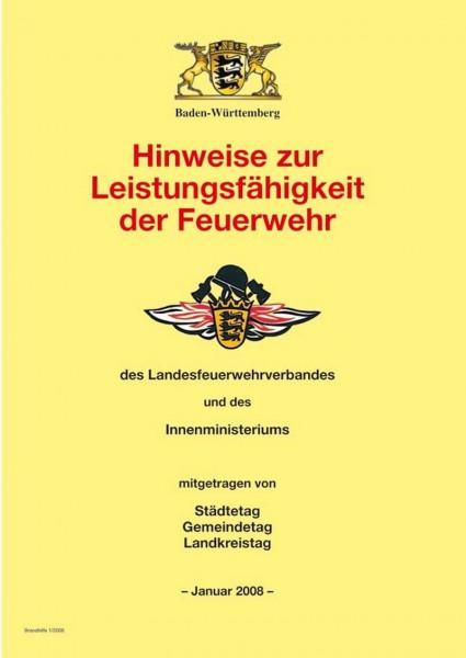 Hinweise zur Leistungsfähigkeit der Feuerwehr des Landesfeuerwehrverbandes und des Innenministerium