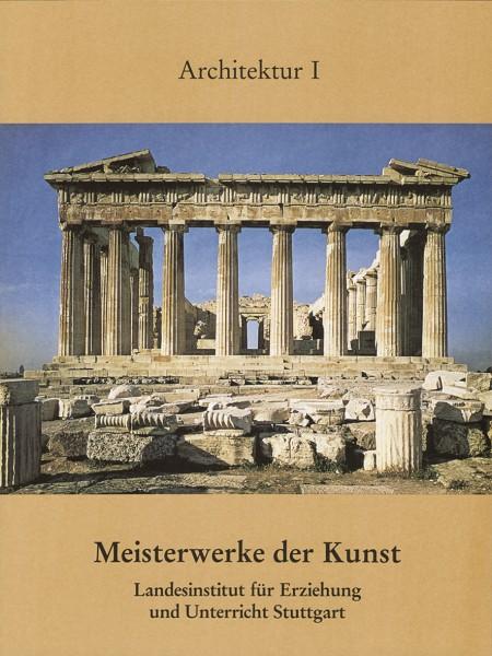 Meisterwerke der Kunst – Architektur I