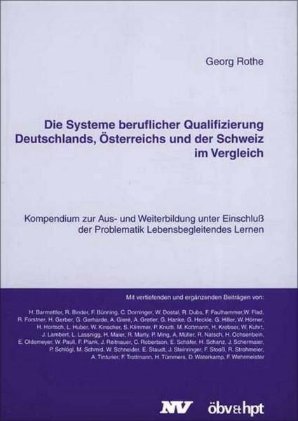 Die Systeme beruflicher Qualifizierung Deutschlands, Österreichs und der Schweiz im Vergleich