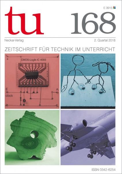 tu 168 - Zeitschrift für Technik im Unterricht