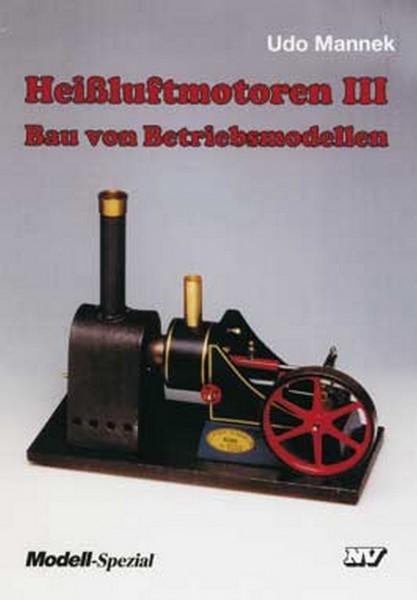 Heißluftmotoren III