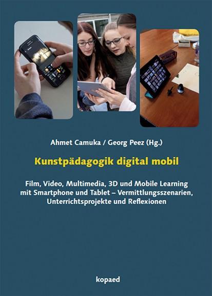 Kunstpädagogik digital mobil