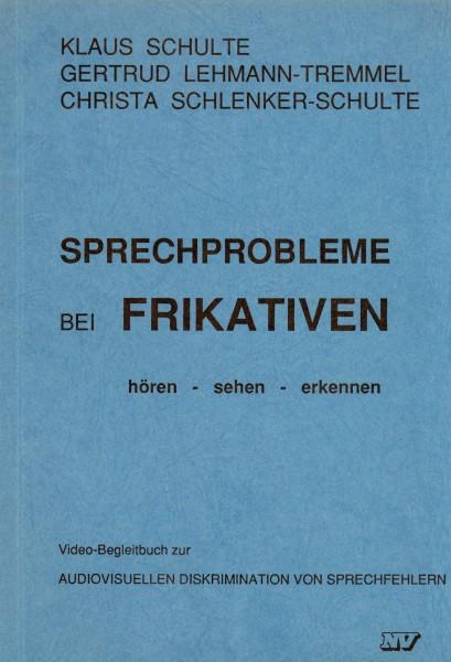 Sprechprobleme bei Frikativen