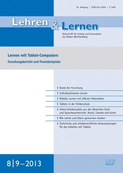 Lehren & Lernen 8-9/2013 Lernen mit Tablet-Computern