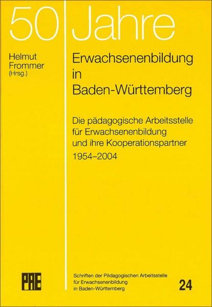 PAE 24 – 50 Jahre Erwachsenenbildung in Baden-Württemberg