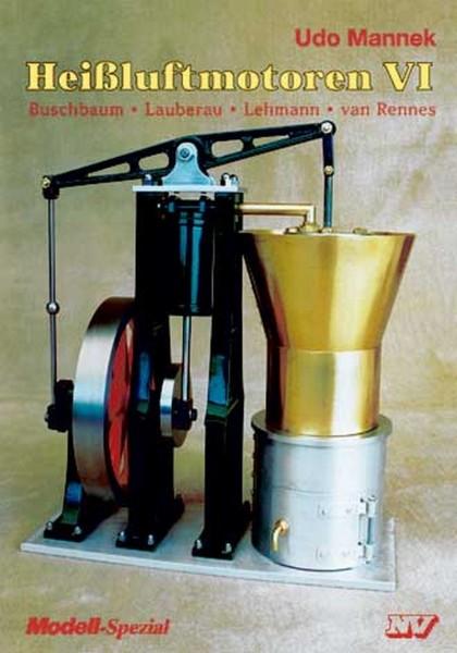 Heißluftmotoren VI