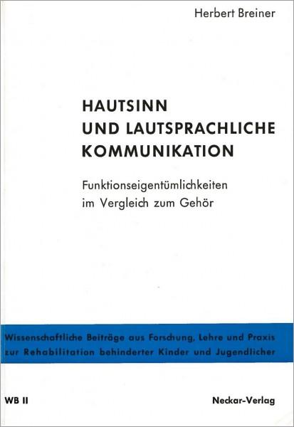 WB II: Hautsinn und lautsprachliche Kommunikation
