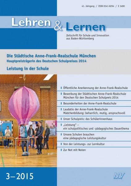 Lehren & Lernen 3/2015 Anne-Frank-Realschule München
