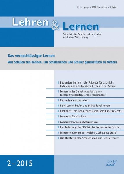 Lehren & Lernen 2/2015 Das vernachlässigte Lernen